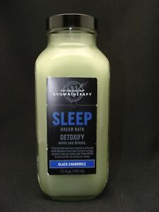 Bath Body Works AROMATHERAPY Black Chamomile SLEEP DREAM BATH 15 oz. DETOXIFY