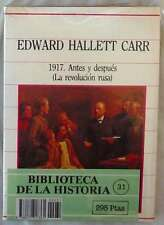 1917 - ANTES Y DESPUÉS (LA REVOLUCIÓN RUSA) - EDWARD HALLET CARR - SARPE 1985