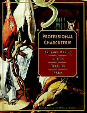 USED (GD) Professional Charcuterie: Sausage Making, Curing, Terrines, and P?tes