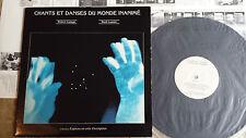 Robert Lepage - René Lussier – Chants Et Danses Du Monde Inaminé LP + inserto