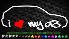 I Love My A3 Audi EDM 8l Aufkleber Sticker Tuning 20cm x 7cm