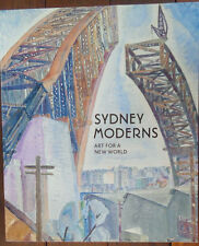 Sydney Moderns - Art for a New World - 2013 - Edwards, Mimmocchi - 1st Softcover
