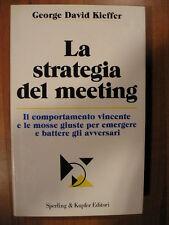 George David Kieffer LA STRATEGIA DEL MEETING Sperling 1° 1991 menagement