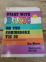 Start with BASIC On the Commodore VIC 20 Don Monro Copyright 1982