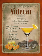 SIDECAR   COCKTAIL RECIPE METAL SIGN HOME BAR:PUB:BAR:CAFE LOVELY GIFT