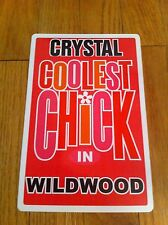 CRYSTAL Coolest Chick In Wildwood New Jersey Personalized Wall Door Sign NJ RARE