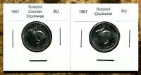Canada 1967 Rotated Dies Set of Two Opposing BU Centennial Nickels!!