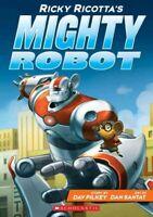 Ricky Ricotta's Mighty Robot, Paperback by Pilkey, Dav; Santat, Dan (ILT), Br...
