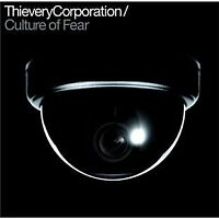 Thievery Corporation - Culture Of Fear [CD]