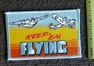 "B24 Bomber ""Keep 'Em Flying!""  MILITARY army air corps. COLLECTORS patch"