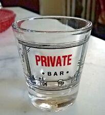 "LIbby ""PRIVATE BAR""  Shot Glass"