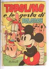 ALBO D'ORO N. 101 TOPOLINO E LE GESTA DI FOLGORE - ED. MONDADORI ***