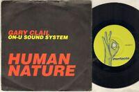 "GARY CLAIL ON U SOUND SYSTEM Human Nature  7"" VINYL"