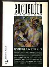 Encuentro de la Cultura Cubana #24 Primavera de 2002 Homenaje a la Republica