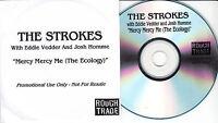 THE STROKES with EDDIE VEDDER & JOSH HOMME Mercy Mercy Me 2006 UK 1-trk promo CD