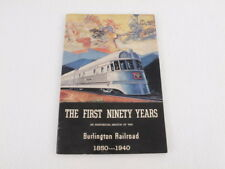 Train Book: The First Ninety Years Burlington Railroad 1850-1940 Paperback