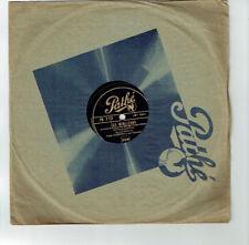 78T 25 cm Fredo GARDONI Disque Phono LES MIRLITONS - PROSPER - PATHE 772 RARE