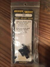 Weaver Pivot Mount Base 155- NOS- Mossberg, Springfield, Mauser, Sears
