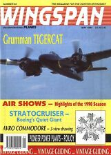 WINGSPAN MAGAZINE 1990 MAY, TIGERCAT, POBJOY POWER PLANT, AVRO COMMODORE