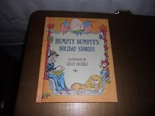 Humpty Dumpty's Holiday Stories (1973, HC) Kelly Oechsli. Parents Magazine Press