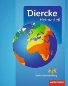 Diercke Weltatlas. Heimatteil Baden-Württemberg | Aktuelle Ausgabe 2015 | 2015