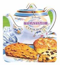 Totally Teatime Cookbook (Totally Cookbooks), Gillingham, Karen, Siegel, Helene,