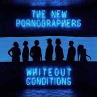 The New Pornographers - Whiteout Conditions (NEW CD)