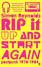 Rip it Up and Start Again: Postpunk, 1978-1984, Simon Reynolds, New,