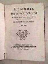 MEMORIE DEL SIGNOR GOLDONI VITA E TEATRO 1788 TOMO VI