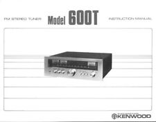 Kenwood 600-T Amplifier Owners Instruction Manual