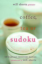 NEW Will Shortz Presents Coffee, Tea, or Sudoku: 100 Wordless Crossword Puzzles