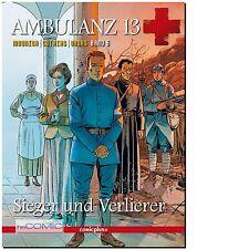 Ambulanz 13. Bd.6 Sieger und Verlierer COMIC 1.Weltkrieg Epos Alain Mounier 10er