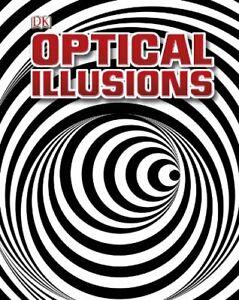 Optique Illusions (DK Gereral Référence) Par DK, Neuf Livre , Gratuit