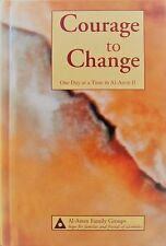 Courage to Change: One Day at a Time in Al-Anon II by Al-Anon Family Group NEW