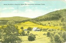 Perkiomen Valley PA  Among the Hills in the Beautiful Berks, 1917 Reading