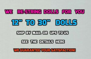 "We will REPAIR Your DOLL'S BROKEN RUBBER BANDS - 12"" to 30"" dolls"