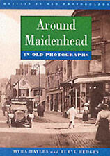 Around Maidenhead by Hayles, HEDGES (Paperback, 1998)