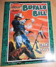 ED.UNIVERSO SERIE INTREPIDO CLASSIC N° 5  BUFALO BILL  N° 3  1993  ORIGINALE !!!