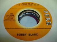 Blues 45 BOBBY BLAND Rockin' In the Same Old Boat on Duke