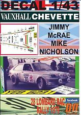 DECAL 1/43 VAUXHALL CHEVETTE 2300 HS JIMMY McRAE RAC R.1979 12nd (01)