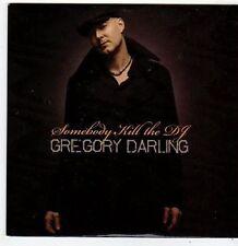 (FI102) Gregory Darling, Somebody Kill The DJ - 2010 DJ CD
