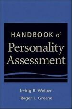 Handbook of Personality Assessment by Irving B. Weiner and Roger L. Greene (2007