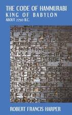 The Code of Hammurabi (Hardback or Cased Book)