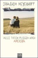 Alle Toten fliegen hoch von Joachim Meyerhoff (2013, Taschenbuch)