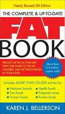 The Complete Up-to-Date Fat Book: Reduce the Fat in Your Diet with This Guide t