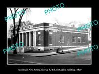 OLD LARGE HISTORIC PHOTO OF MONTCLAIR NEW JERSEY, US POST OFFICE BUILDING c1940