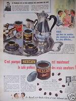 PUBLICITÉ 1956 NESFAFÉ LE CAFÉ PRÉFÉRÉ DES VRAIS AMATEURS - ADVERTISING