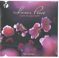 Tom Ameen Inner Peace: Music for Your Spirit
