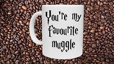 You're my favourite muggle - Harry Potter Taza De Novedad Cumpleaños Navidad