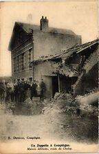 CPA MILITAIRE Un Zeppelin á Compiégne-Maison détruite, rouste de Choisy (315777)